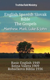English Spanish Slovak Bible The Gospels Matthew Mark Luke John