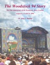 The Woodstock 94 Story The 25th Anniversary Of The Woodstock Music Festival