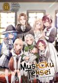 Download and Read Online Mushoku Tensei: Jobless Reincarnation (Light Novel) Vol. 13