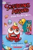 Prank You Very Much: A Graphix Chapters Book (Squidding Around #3)