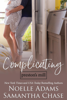 Complicating - Noelle Adams & Samantha Chase