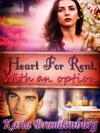 Heart For Rent With An Option