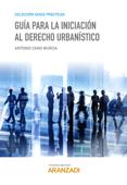 Guía para la iniciación al Derecho urbanístico