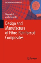 Design And Manufacture Of Fibre-Reinforced Composites