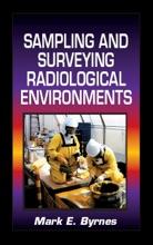 Sampling And Surveying Radiological Environments