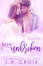 Love Unbroken book summary