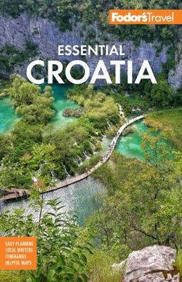 Fodor's Essential Croatia