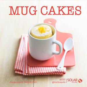 Mug Cakes - Mini gourmands La couverture du livre martien