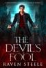 The Devil's Fool: A Paranormal Vampire Romance Novel