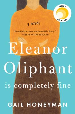 Eleanor Oliphant Is Completely Fine - Gail Honeyman book