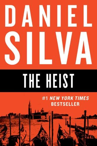 Daniel Silva - The Heist