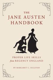 The Jane Austen Handbook book