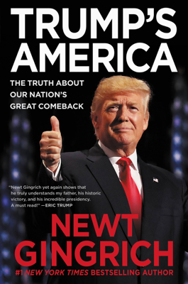 Trump's America - Newt Gingrich book