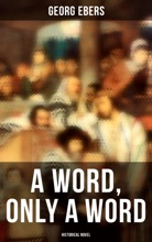 A Word, Only a Word (Historical Novel)
