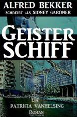 Geisterschiff (Ein Patricia Vanhelsing Roman)