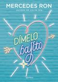 Dímelo bajito (Dímelo 1) Book Cover