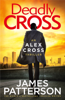 James Patterson - Deadly Cross artwork