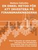 En enkel metod för att investera på finansmarknaderna