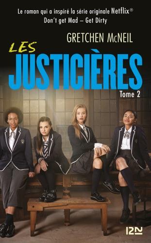 Les Justicières - tome 02 : Get Dirty
