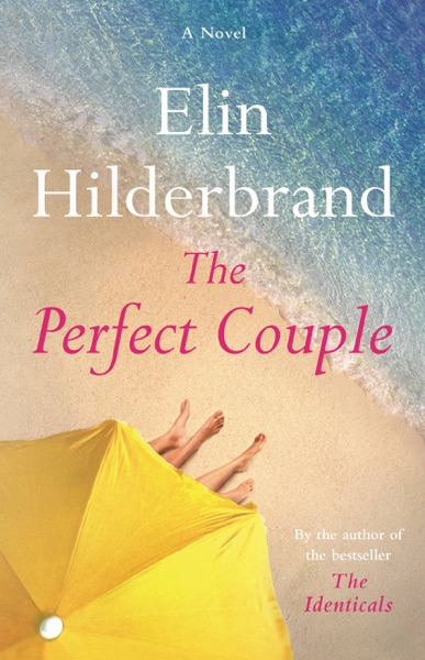 The Perfect Couple - Elin Hilderbrand book cover