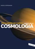 Finalmente ho capito i segreti della cosmologia Book Cover