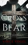 A Cross To Bear