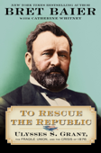 Download and Read Online To Rescue the Republic