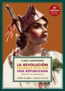 La revolución española vista por una republicana Book Cover