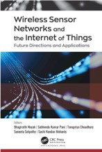Wireless Sensor Networks And The Internet Of Things