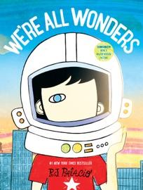 We Re All Wonders