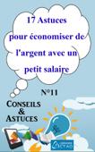 Download 17 Astuces pour économiser de l'argent avec un petit salaire (Conseils et astuces) ePub | pdf books