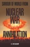 Saviour Of World From Nuclear War Annihilation