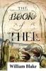 The Book Of Thel (Illuminated Manuscript With The Original Illustrations Of William Blake)