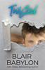 Blair Babylon - Twisted (A Scholarship Mafia Novel) artwork
