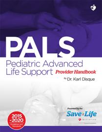 Pediatric Advanced Life Support (PALS) Provider Handbook book