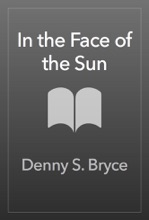 In The Face Of The Sun