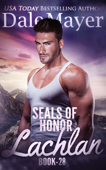 SEALs of Honor: Lachlan Book Cover