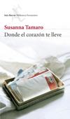 Download and Read Online Donde el corazón te lleve
