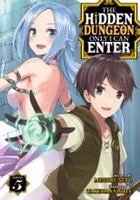 The Hidden Dungeon Only I Can Enter (Light Novel) Vol. 5