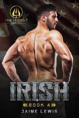 IRISH (The Trident Series Book 4)