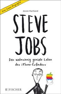 Steve Jobs – Das wahnsinnig geniale Leben des iPhone-Erfinders. Eine Comic-Biographie