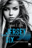 Download and Read Online Jersey Six. La miglior vendetta è l'amore