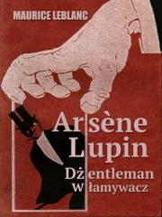 Arsène Lupin, dżentelmen włamywacz
