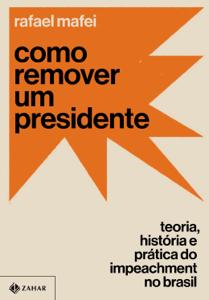Como remover um presidente Book Cover
