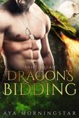 Dragon's Bidding - Book Three