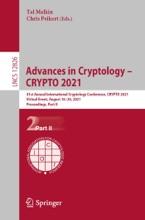 Advances In Cryptology – CRYPTO 2021