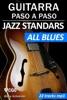 JAZZ STANDARDS, ALL BLUES