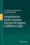 Comprehensive Seismic Zonation Schemes For Regions At Different Scales