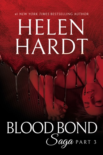 Helen Hardt - Blood Bond: 3