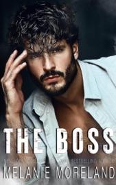 The Boss - Melanie Moreland by  Melanie Moreland PDF Download